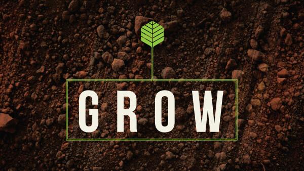 Series: Grow