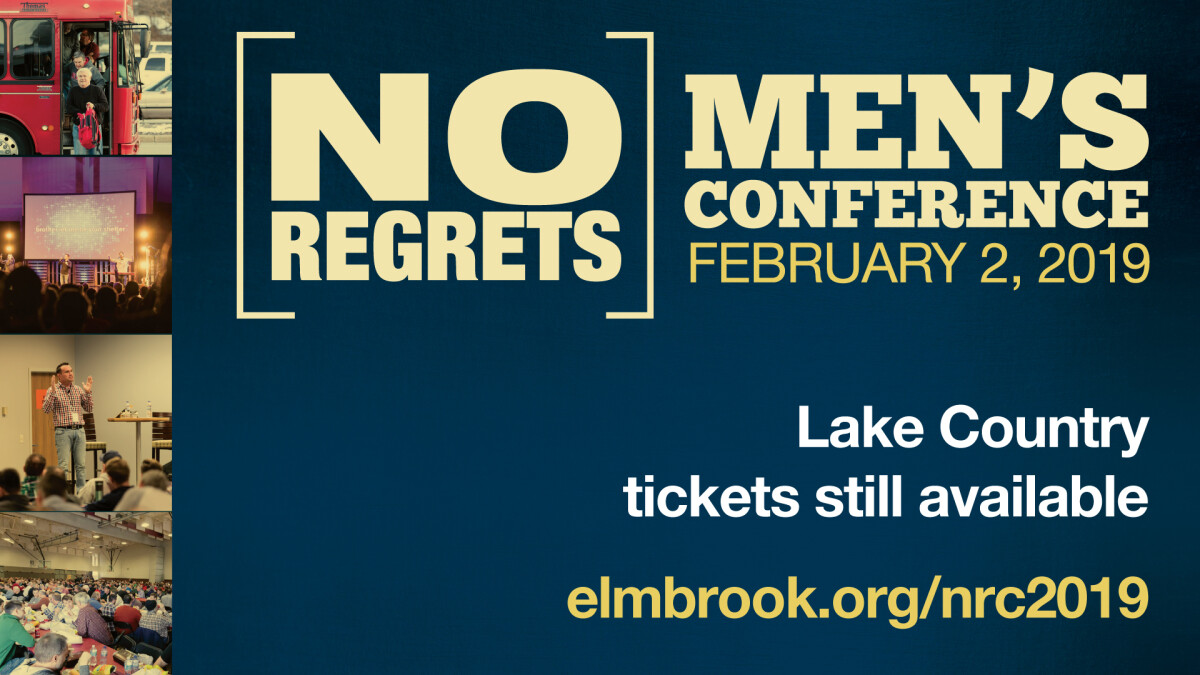 No Regrets Men's Conference - Lake Country Campus