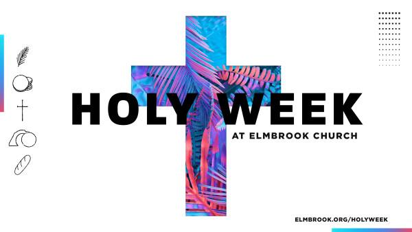 Series: Holy Week